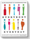 Everybody Everyday - Alex Mackay's latest cookbook